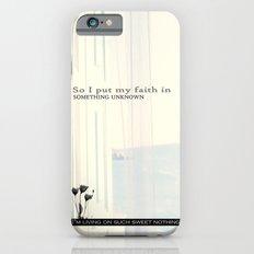 Sweet Nothing iPhone 6 Slim Case