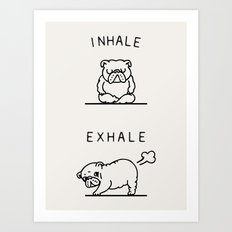 Inhale Exhale English Bu… Art Print