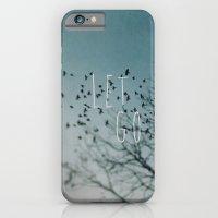 Let Go iPhone 6 Slim Case
