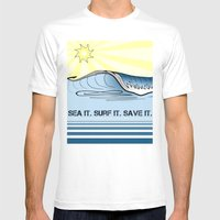Sea It ~ Surf It ~ Save It Mens Fitted Tee White SMALL