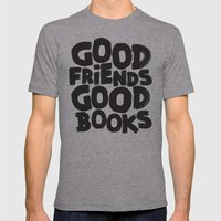 GOOD FRIENDS GOOD BOOKS Mens Fitted Tee Athletic Grey SMALL