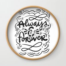 ALWAYS & FOREVER Wall Clock