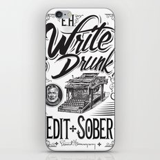 Write Drunk. Edit Sober iPhone & iPod Skin