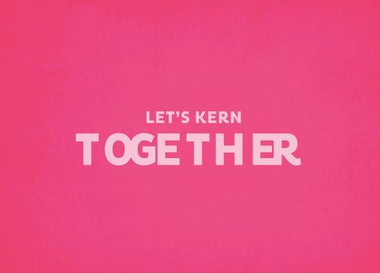 Let's kern together Art Print