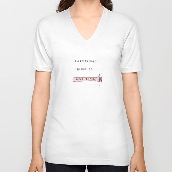 everything's gonna be super duper V-neck T-shirt