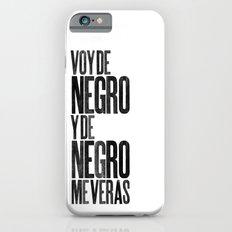 Voy de negro — Letterpress (White) Slim Case iPhone 6s
