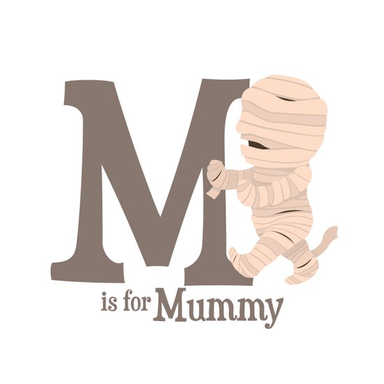 M is for Mummy Art Print