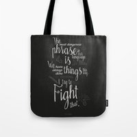 Fight That - Quote For M… Tote Bag