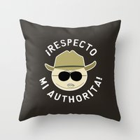 Respecto Mi Authorita! Throw Pillow