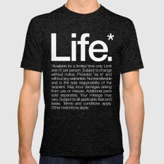 Life.* Available for a limited time only. Mens Fitted Tee Tri-Black SMALL