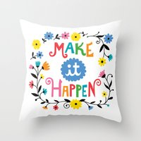 Make It Happen Throw Pillow