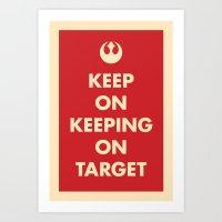 Keep On Keeping On Targe… Art Print