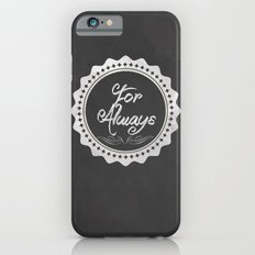 Adoption is For Always Slim Case iPhone 6s