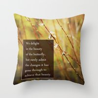 Becoming A Butterfly. Throw Pillow