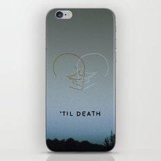 'Til Death iPhone & iPod Skin
