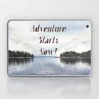 Adventure Starts Now! Laptop & iPad Skin
