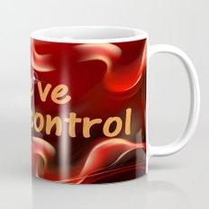 we have lost control Mug