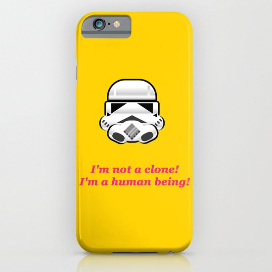 I'm not a clone! I'm a human being! iPhone & iPod Case