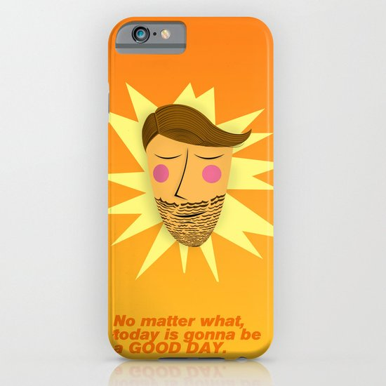 Gonna be a good day iPhone & iPod Case