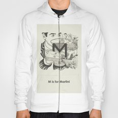 M is for Martini Hoody