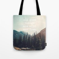 Wild and Free  Tote Bag