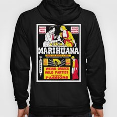 Marihuana Poster (Reefer Madness) Hoody