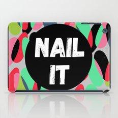 Nail It iPad Case
