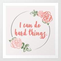 I Can Do Hard Things Art Print