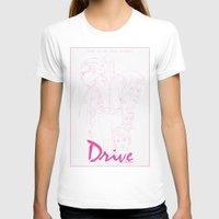 drive T-shirts featuring Drive by Matthew Bartlett