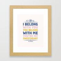 I Belong With You Framed Art Print
