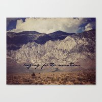 Longing For The Mountain… Canvas Print