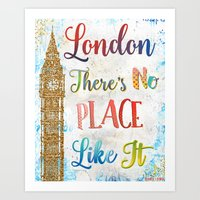London There's No Place … Art Print