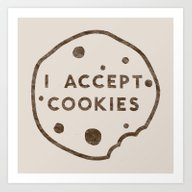 Art Print featuring I Accept Cookies by Speakerine / Florent…