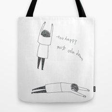 too happy Tote Bag