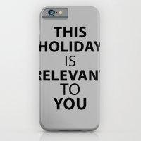 iPhone & iPod Case featuring HOLIDAY by awkwardyeti