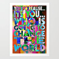U IS GONNA MAKE CHANGE Art Print