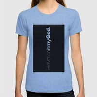 HelveticaismyGod #02 Womens Fitted Tee Athletic Blue SMALL