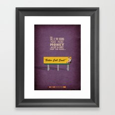 Breaking Bad - Better Call Saul Framed Art Print