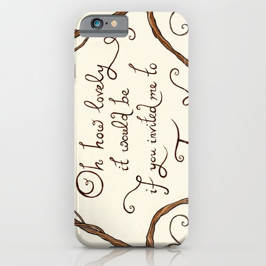 Oh How Lovely it Would Be iPhone & iPod Case