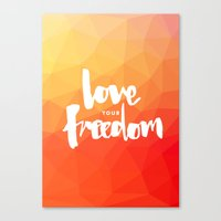 Love Your Freedom Canvas Print