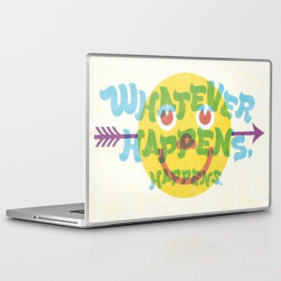 Whatever Happens, Happens. Laptop & iPad Skin