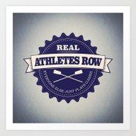 Real Athletes Row Art Print