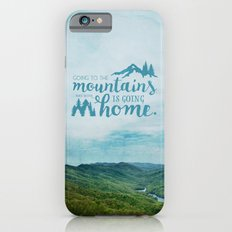 Going to the Mountains iPhone 6 Slim Case