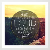 Psalm 104:33 Worship  Art Print