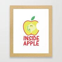 INSIDE APPLE Framed Art Print
