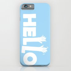 HELLO! iPhone 6s Slim Case
