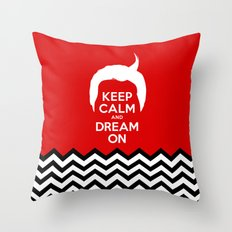 Keep Calm And Dream On (Dale Cooper's Hair, Twin Peaks) Throw Pillow