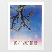 Don't Wake Me Up Art Print