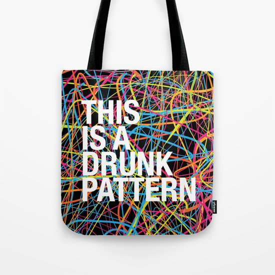 This is a Drunk Pattern Tote Bag