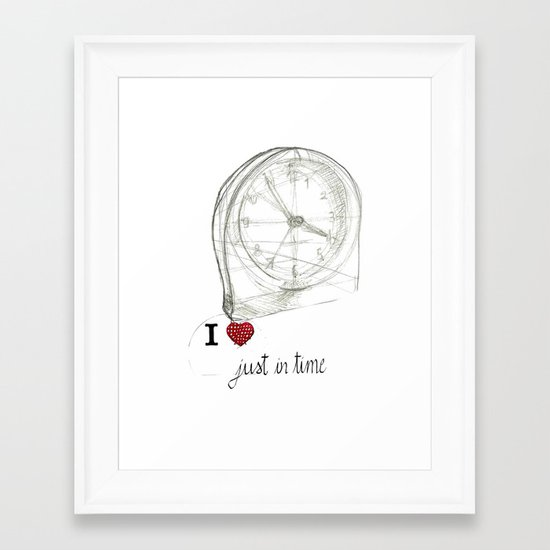 Just in time Framed Art Print